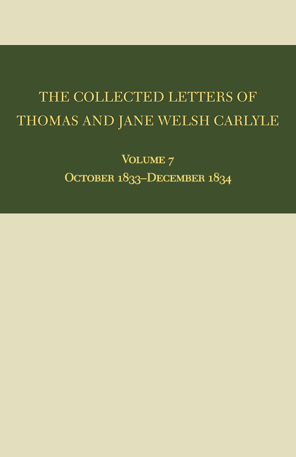 The Collected Letters of Thomas and Jane Welsh Carlyle: October 1833–December 1834