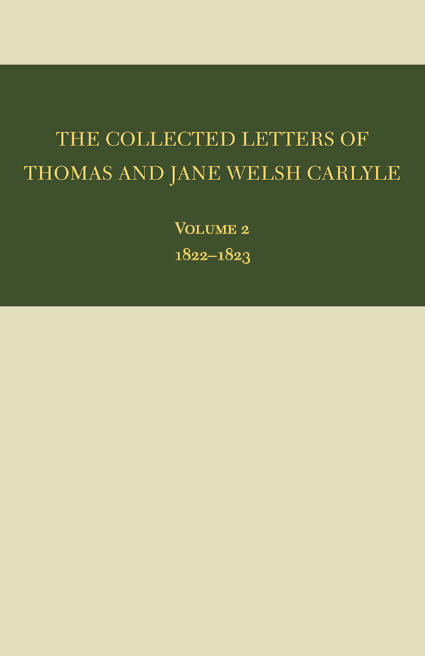 The Collected Letters of Thomas and Jane Welsh Carlyle: 1822–23