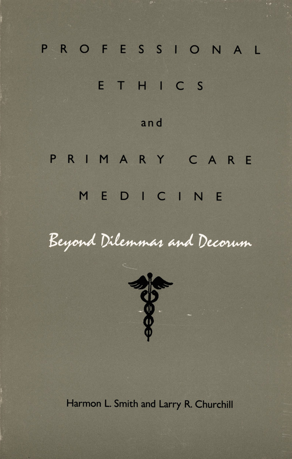 Professional Ethics and Primary Care Medicine