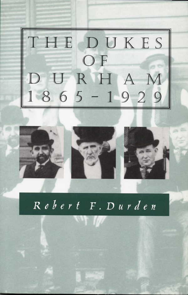 The Dukes of Durham, 1865-1929