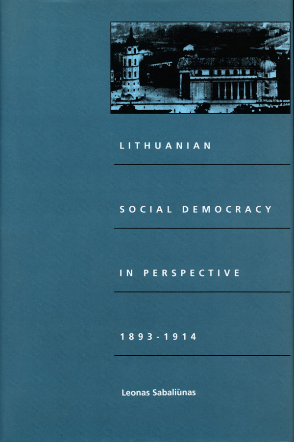 Lithuanian Social Democracy in Perspective, 1893-1914