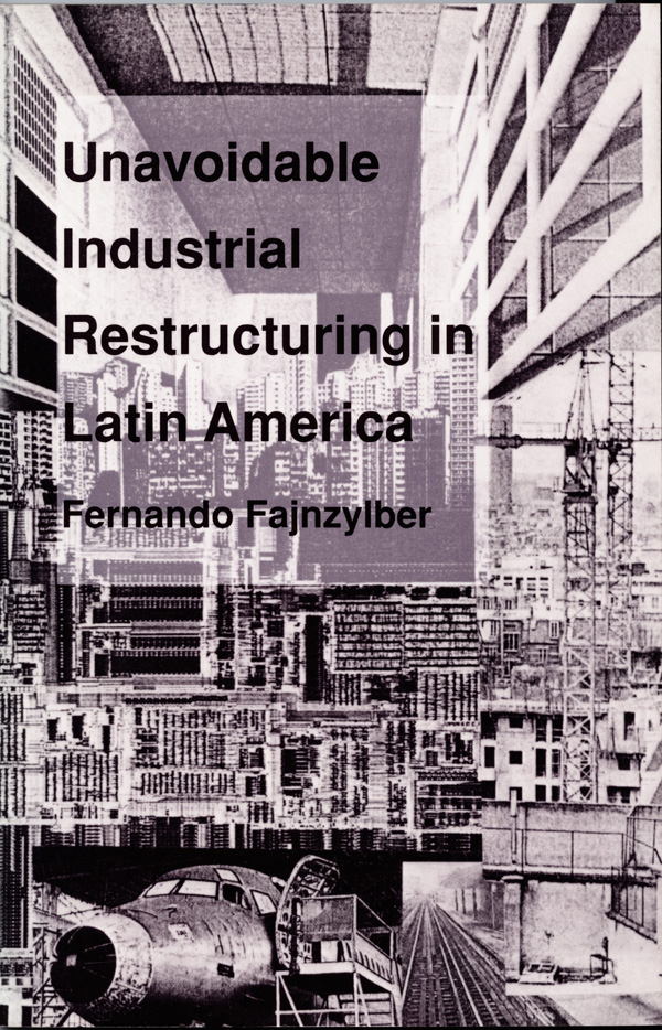 Unavoidable Industrial Restructuring in Latin America