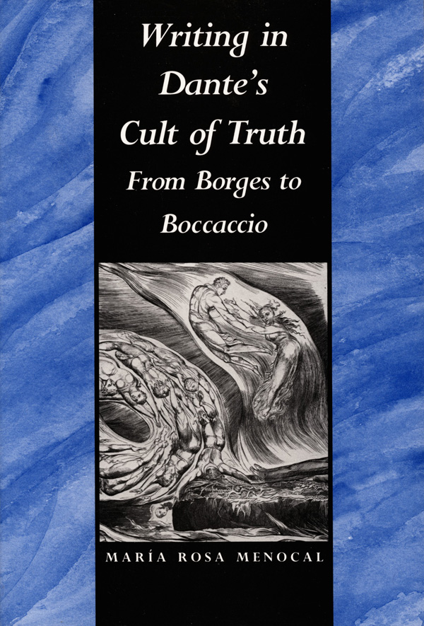 Writing in Dante′s Cult of Truth