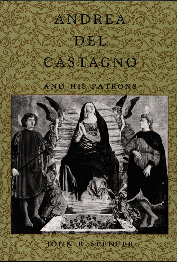 Andrea del Castagno and His Patrons