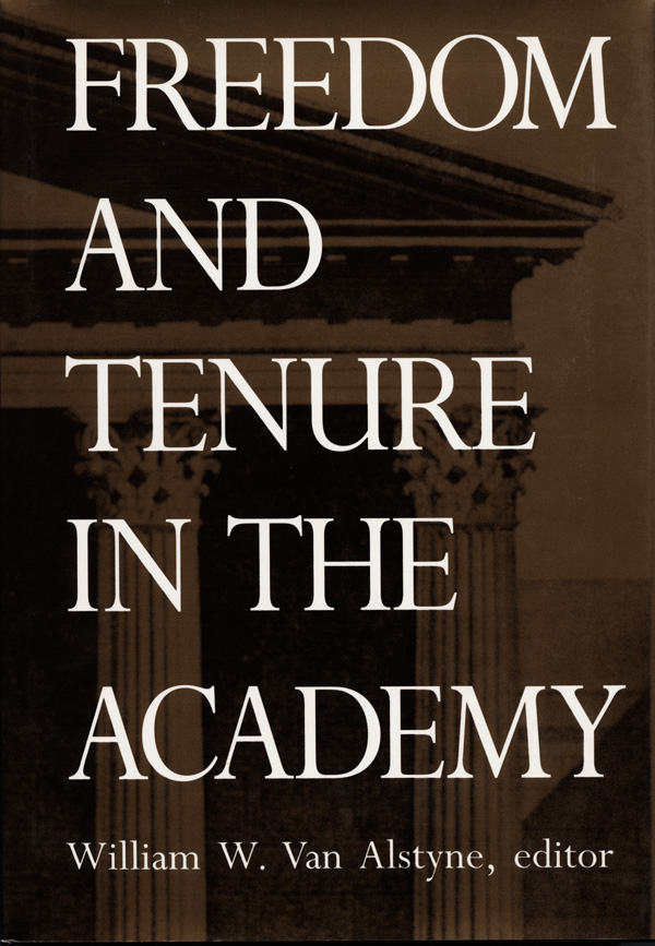 Freedom and Tenure in the Academy