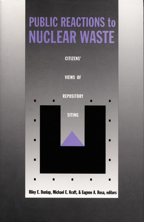Public Reactions to Nuclear Waste