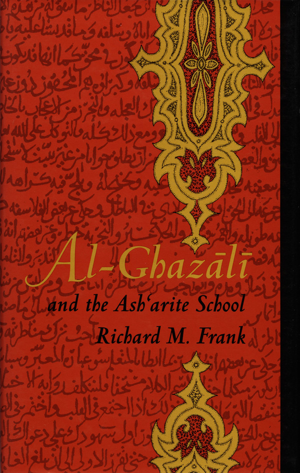 Al-Ghazali and the Ashárite School