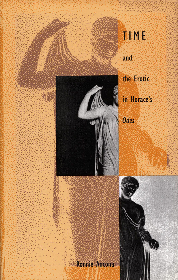 Time and the Erotic in Horace′s Odes