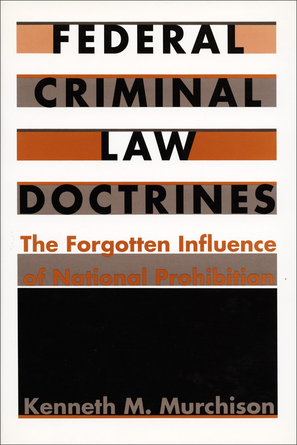 Federal Criminal Law Doctrines