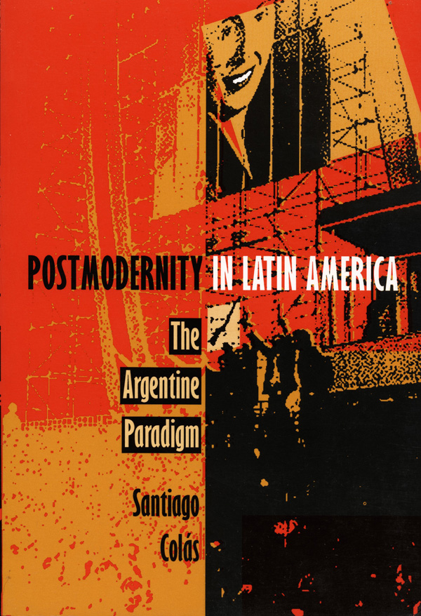 Postmodernity in Latin America