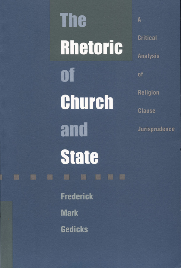 The Rhetoric of Church and State