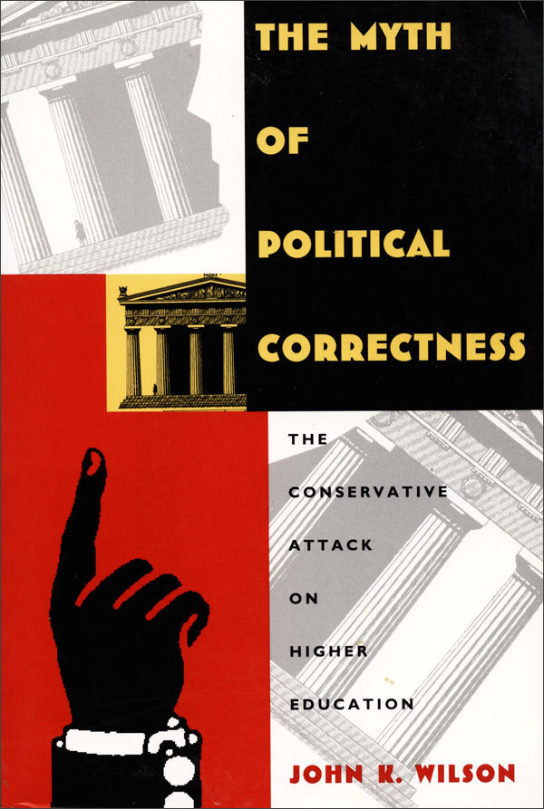The Myth of Political Correctness