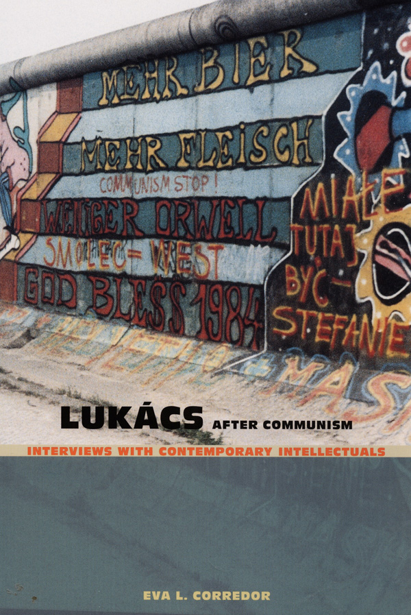 Lukács After Communism