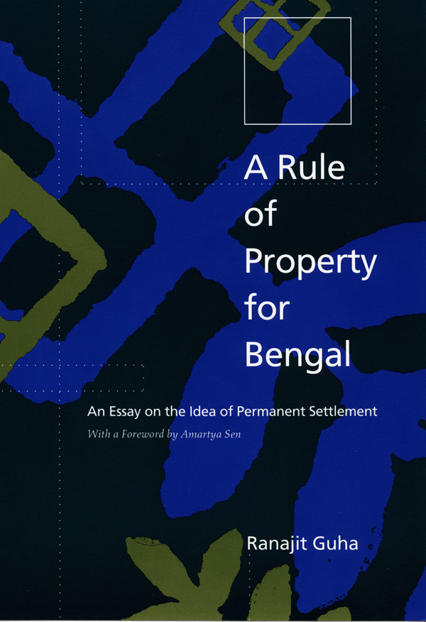 A Rule of Property for Bengal
