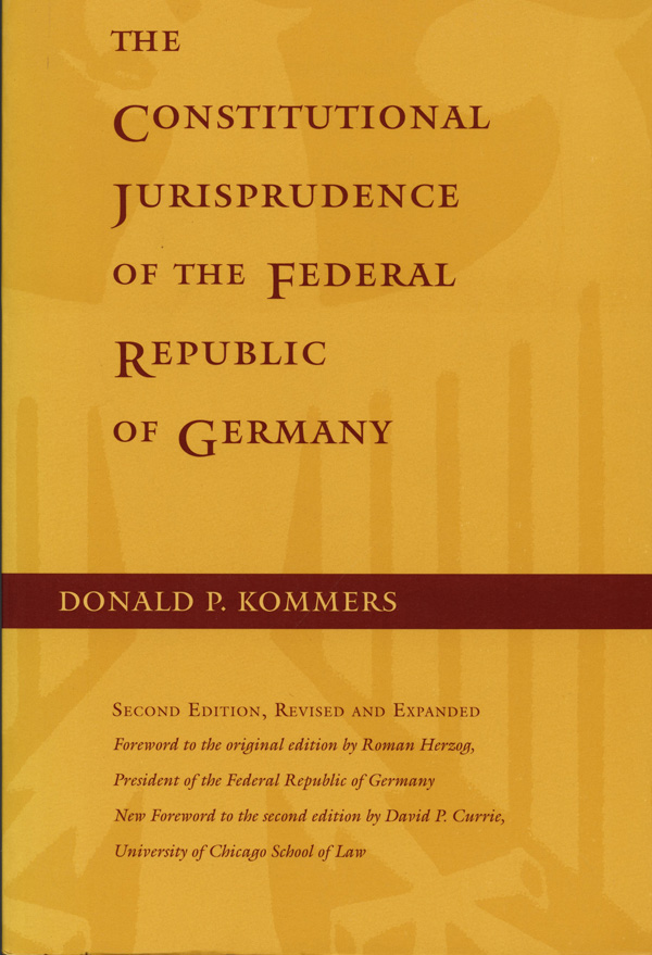 The Constitutional Jurisprudence of the Federal Republic of Germany, 2nd ed.