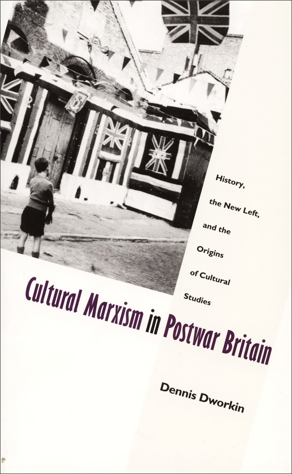 Cultural Marxism in Postwar Britain