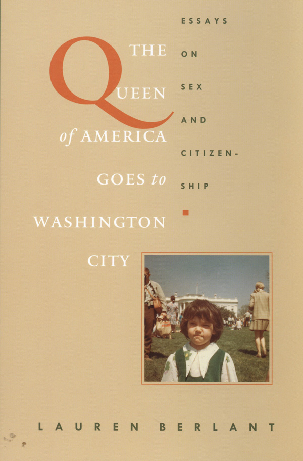 The Queen of America Goes to Washington City