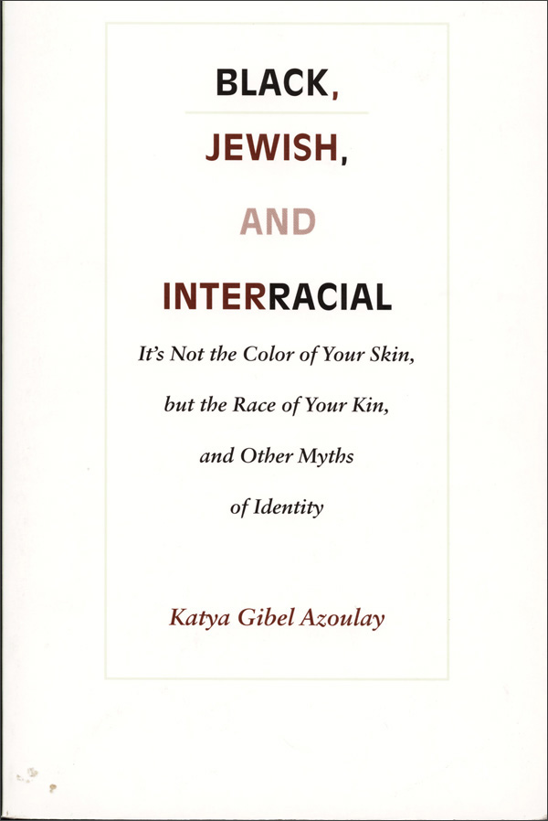 Black, Jewish, and Interracial