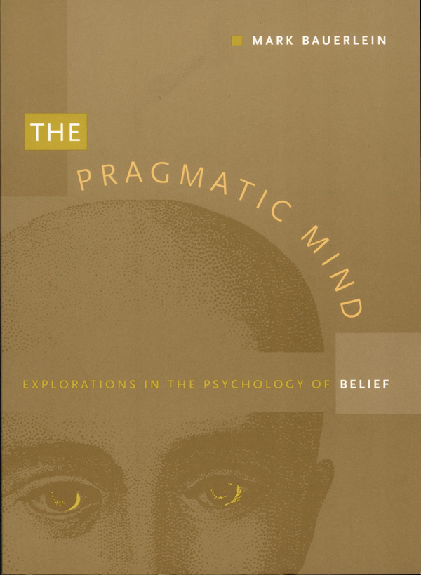 The Pragmatic Mind