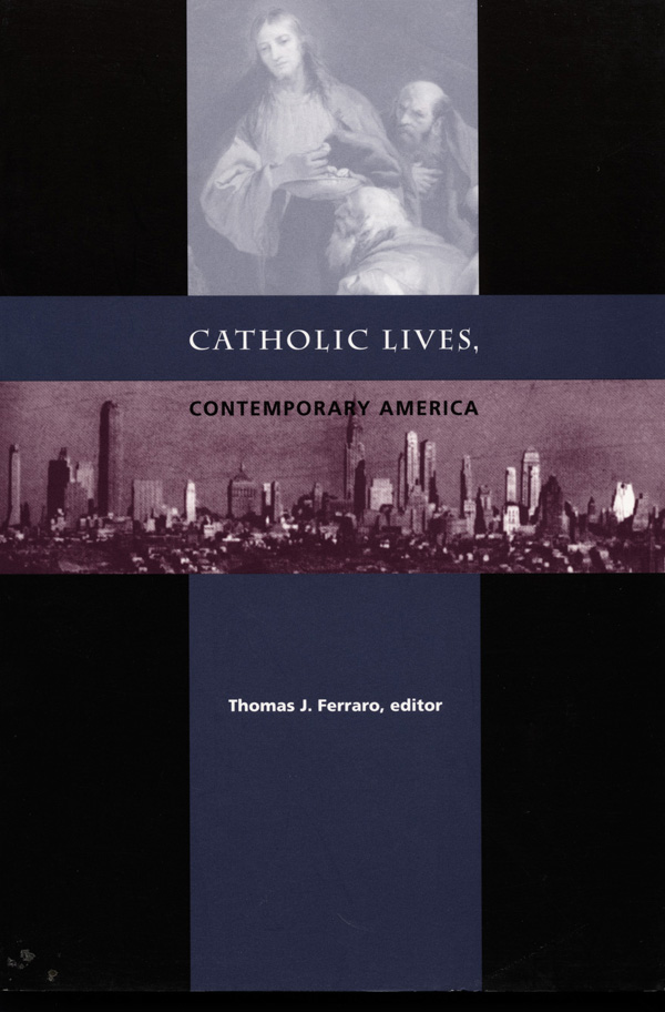 Catholic Lives, Contemporary America
