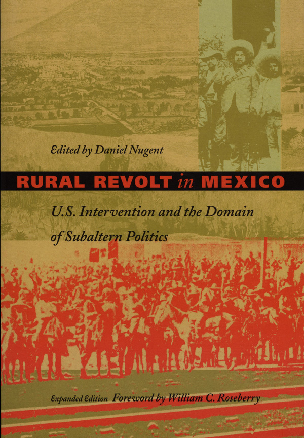 Rural Revolt in Mexico