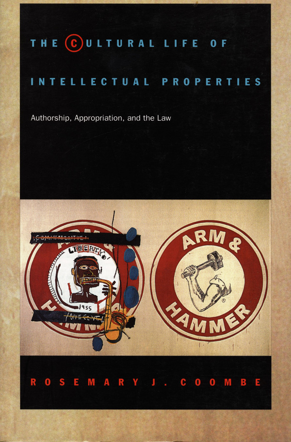 The Cultural Life of Intellectual Properties