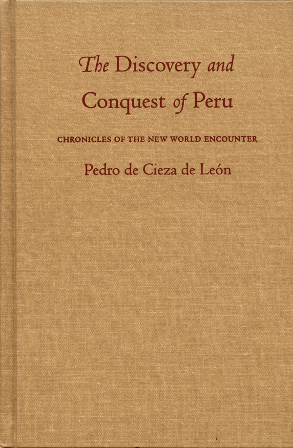 The Discovery and Conquest of Peru