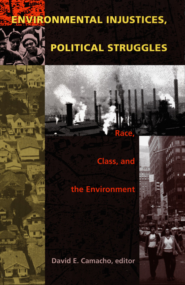Environmental Injustices, Political Struggles