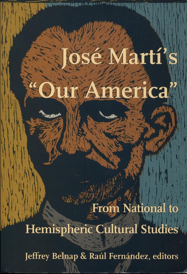 José Martí′s  Our America