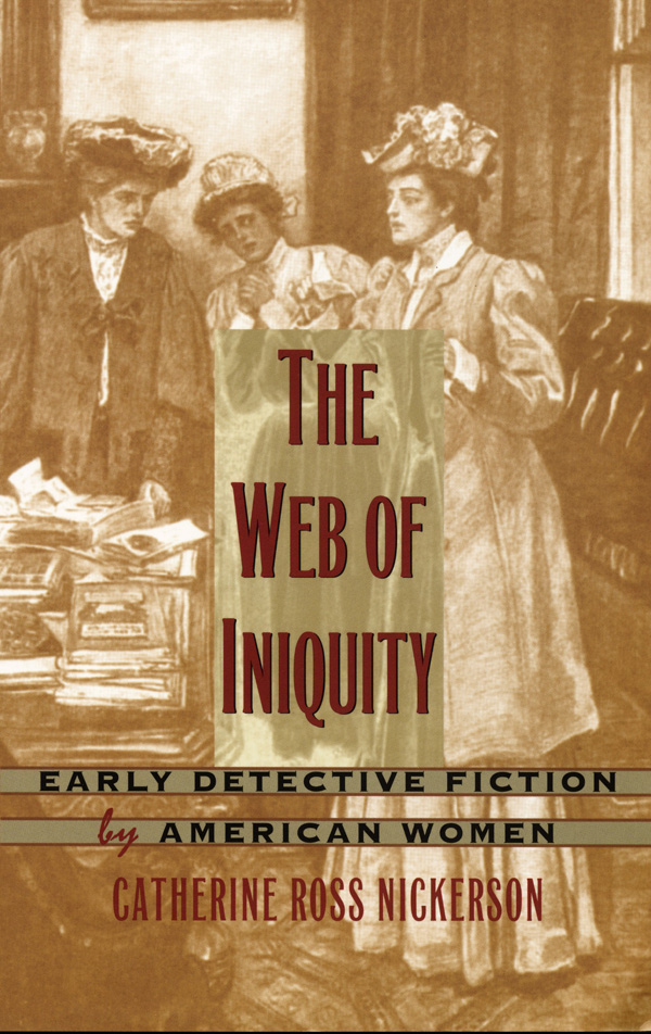 The Web of Iniquity