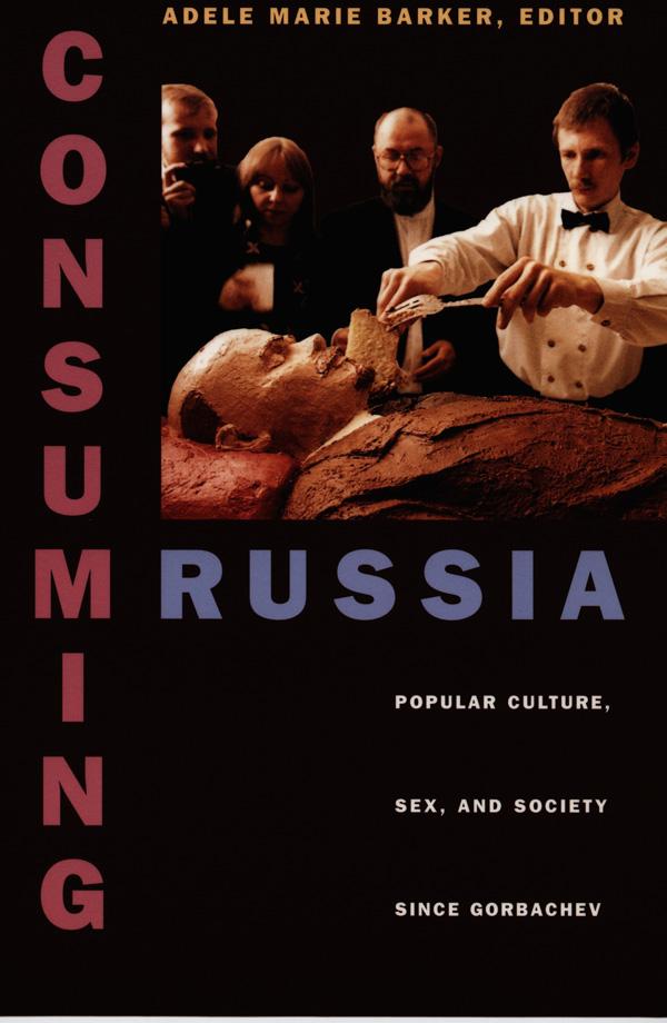 Consuming Russia