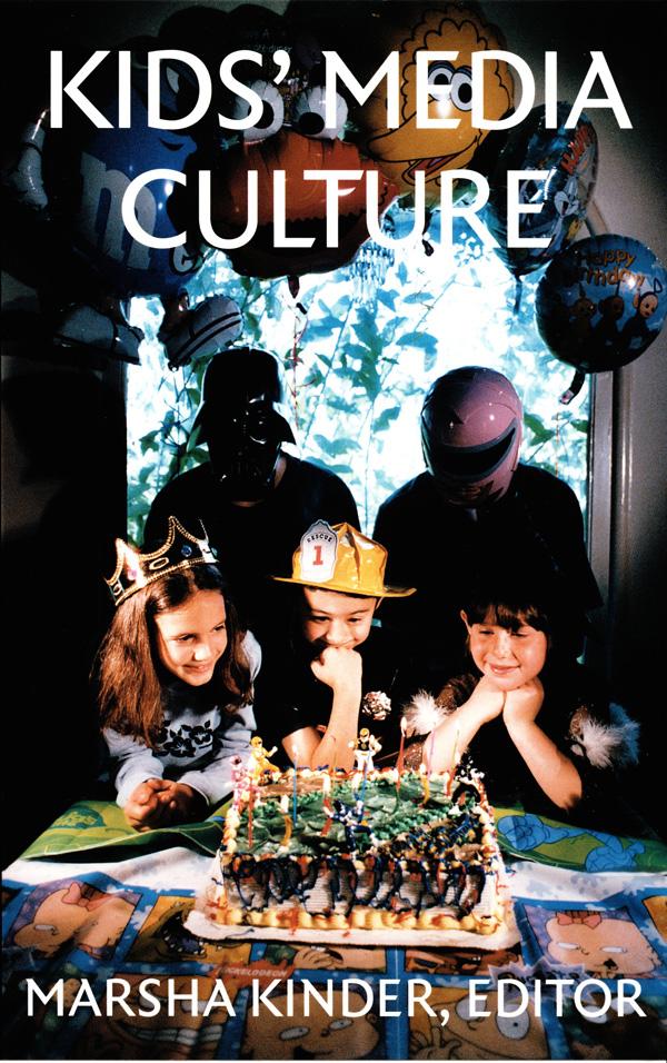 Kids′  Media Culture