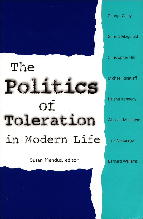 The Politics of Toleration in Modern Life
