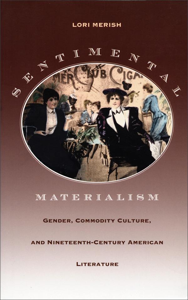 Sentimental Materialism