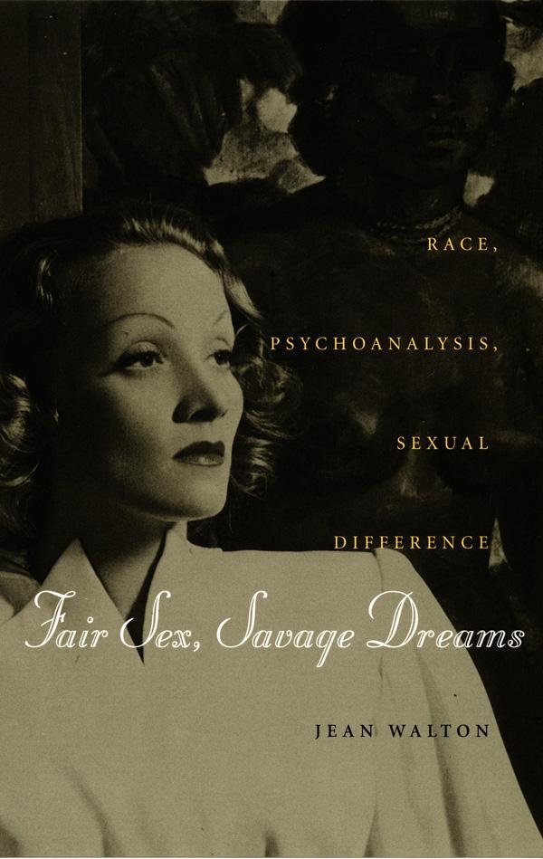 Fair Sex, Savage Dreams