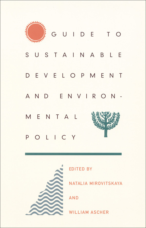 Guide to Sustainable Development and Environmental Policy