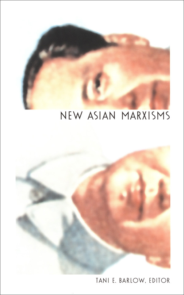 New Asian Marxisms