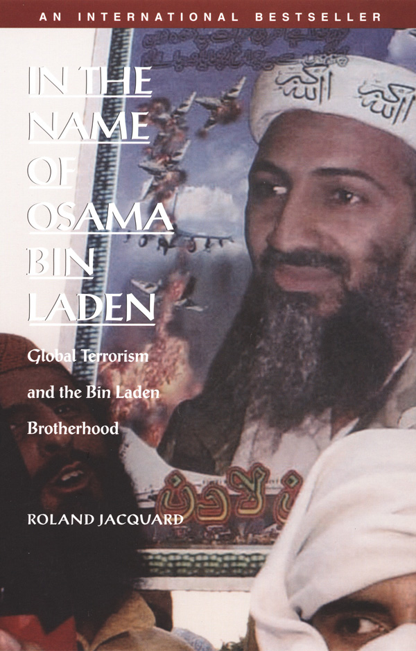 In the Name of Osama Bin Laden