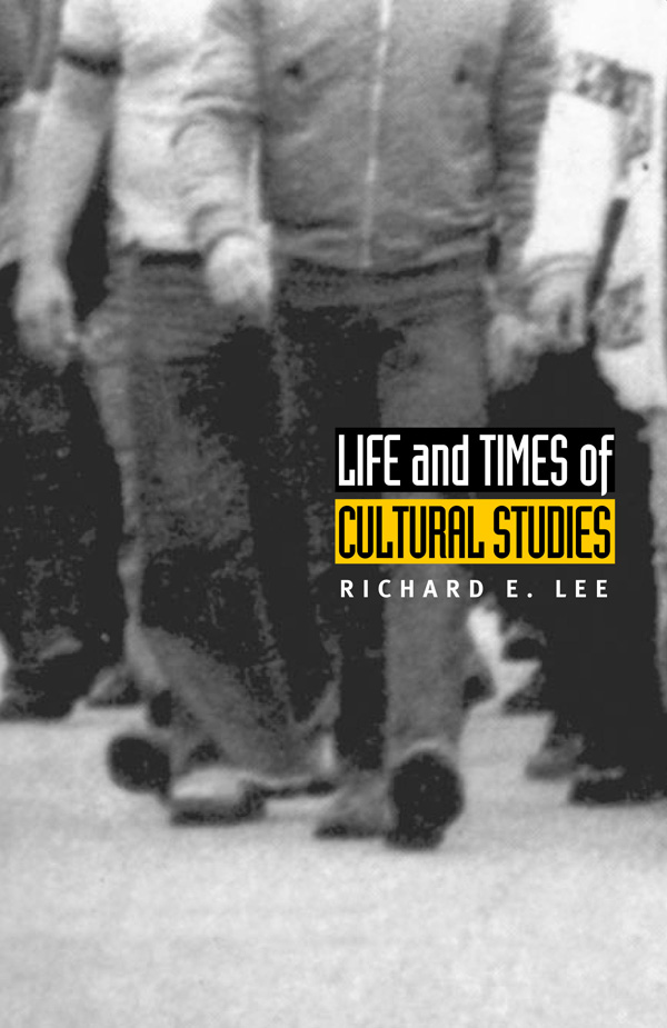 Life and Times of Cultural Studies