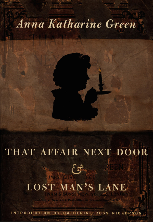That Affair Next Door and Lost Man′s Lane