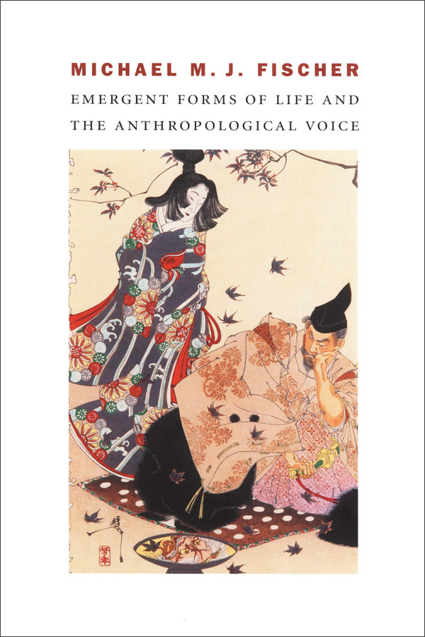 Emergent Forms of Life and the Anthropological Voice