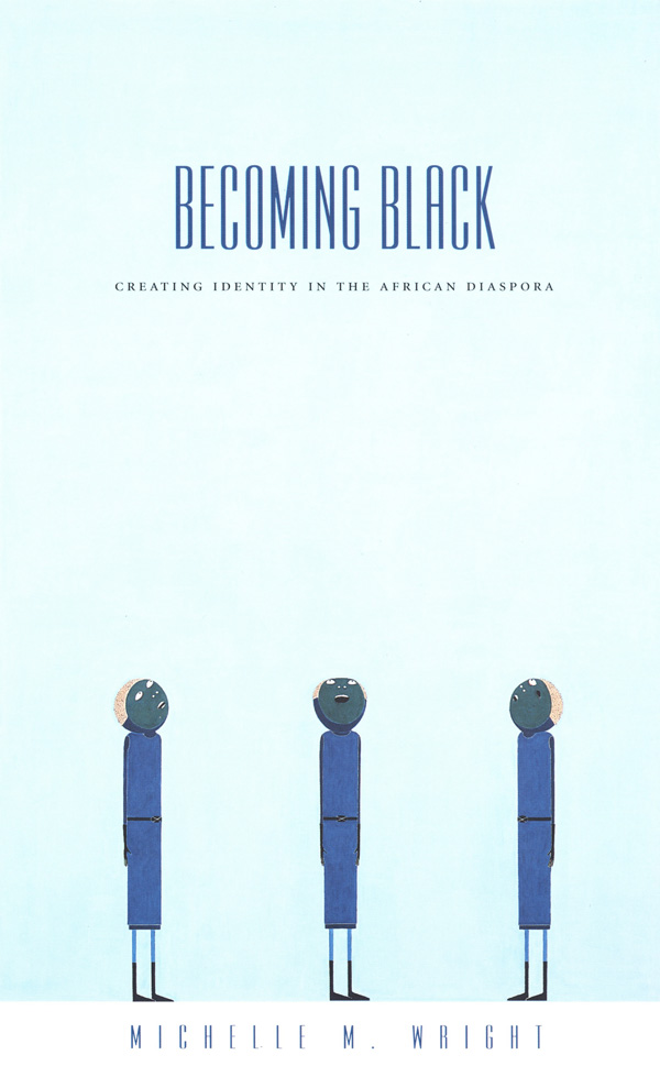 Becoming Black
