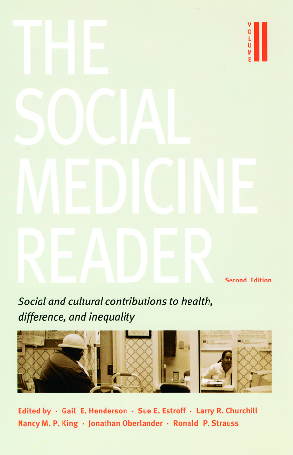 The Social Medicine Reader, Second Edition