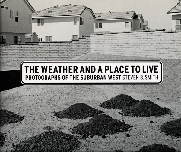 The Weather and a Place to Live