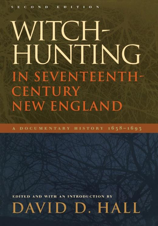 Witch-Hunting in Seventeenth-Century New England