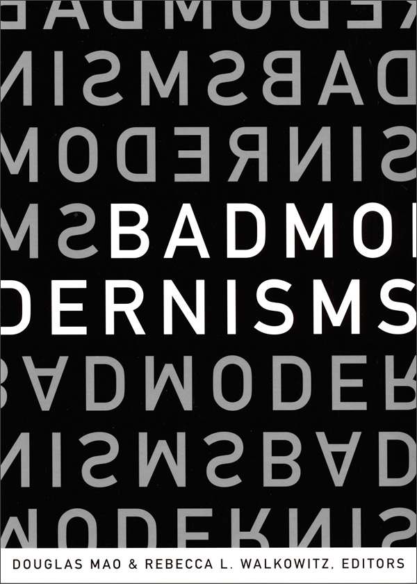 Bad Modernisms