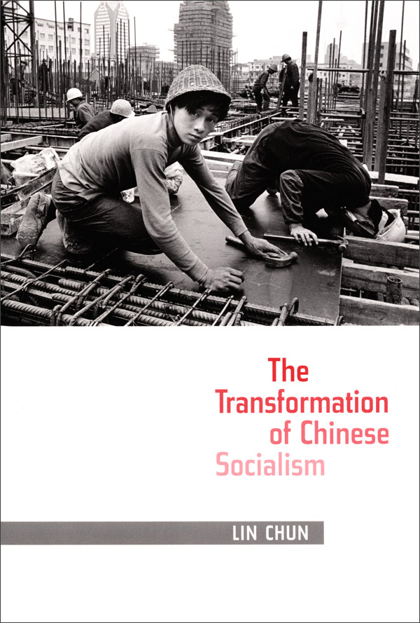 The Transformation of Chinese Socialism
