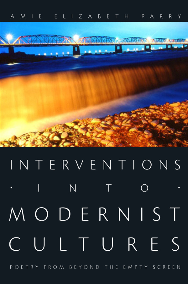 Interventions into Modernist Cultures