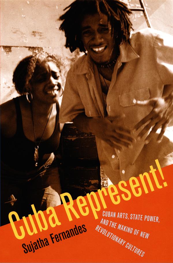 Duke University Press Cuba Represent