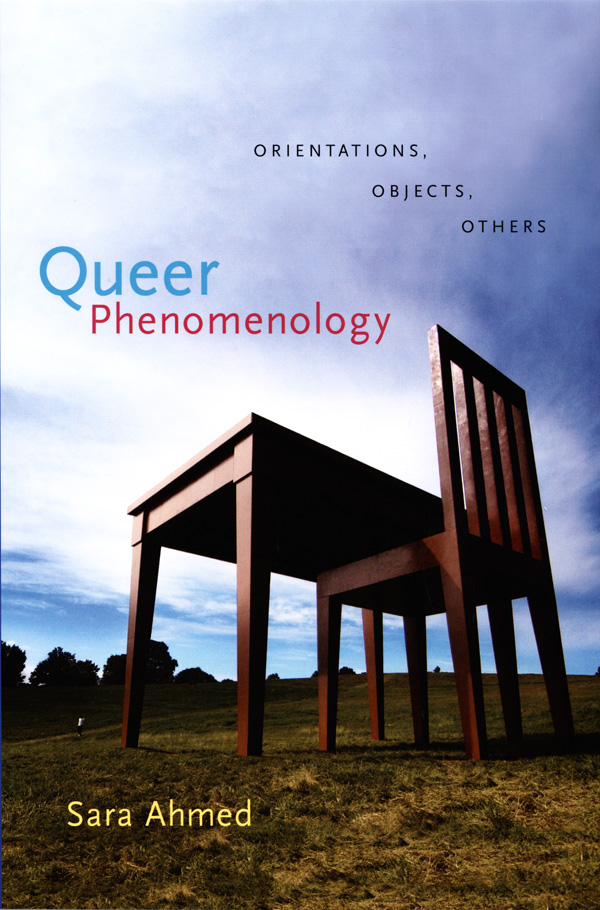 Sara Ahmed, Queer Phenomenology